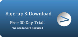 Sign-up & Download your Free 30 Day Trial!
